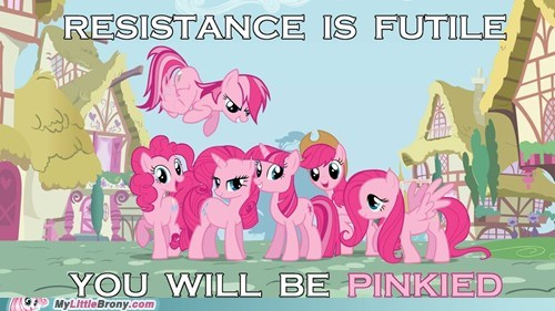 pinkie pie pinkied resistance is futile revolution the internets - 6397573120