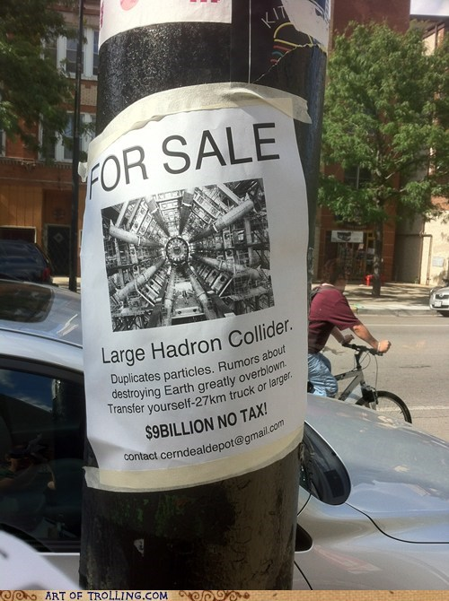 for sale,hadron collider,higgs boson,IRL,sign