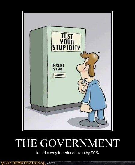 government hilarious stupid taxes - 6398681344