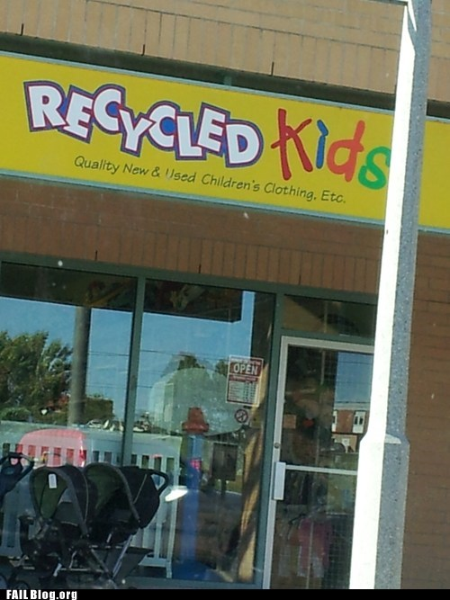 clothing store,funny signs,recycled kids