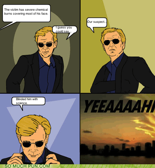 blinded,csi miami,david carusoe,double meaning,idiom,science