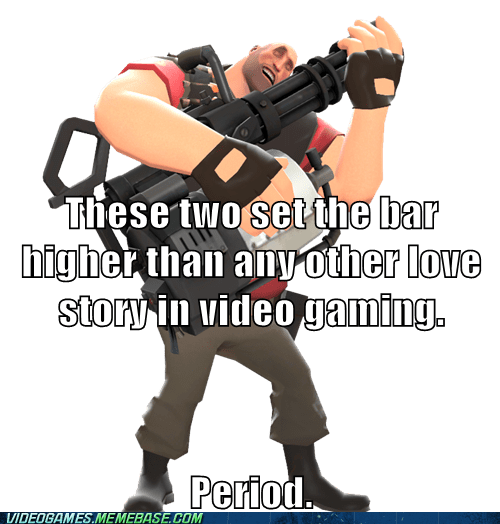 better love story than tw better love story than twilight heavy love meme Team Fortress 2 - 6399228928