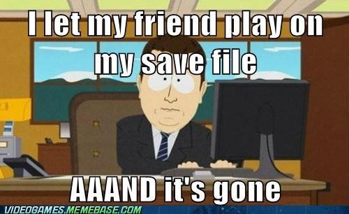 aaand-its-gone friends meme save file - 6399448832