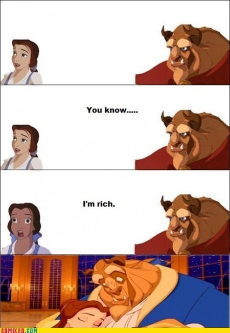 Beauty and the Beast,best of week,cartoons,From the Movies,gold digger,Movie,rich