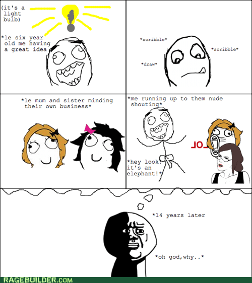 childhood oh god why parenting Rage Comics that looks naughty - 6399519488