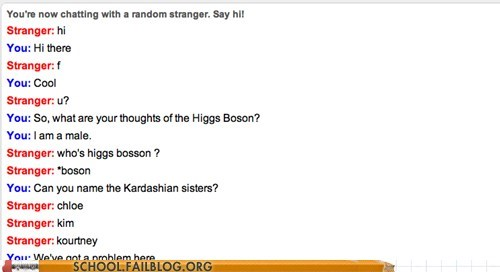 common knowledge higgs boson kardashians Omegle we have a problem - 6399574528