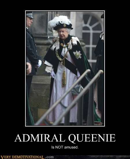 ADMIRAL QUEENIE Is NOT amused.