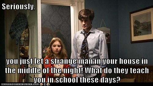 amy pond,bad idea,Matt Smith,school,stranger,the doctor,wrong