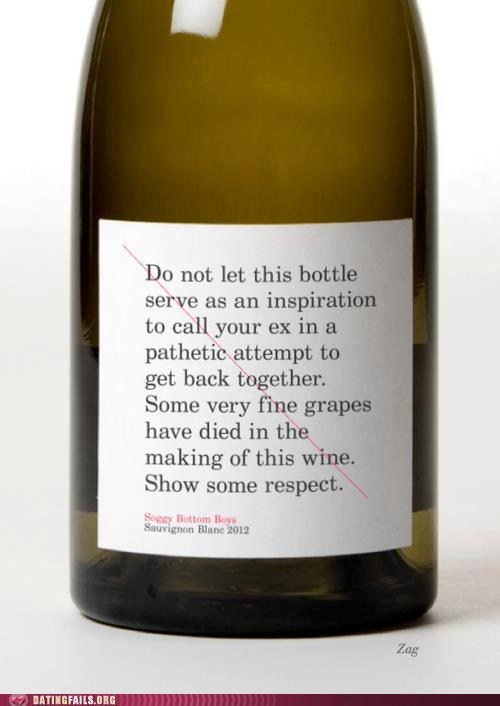 Drink and Be Merry exes respect the wine wine - 6399936512