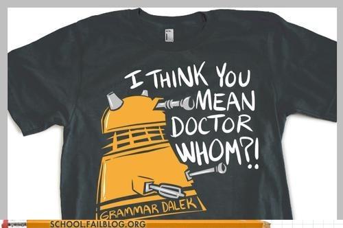 dalek doctor who dr-whom Exterminate grammer dalek poor grammar - 6399987968