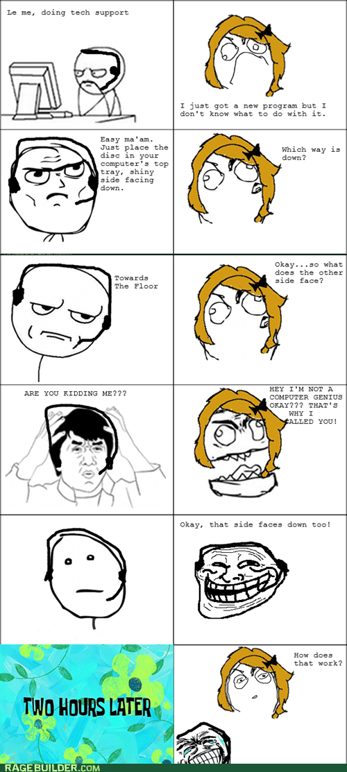 are you kidding me computers Rage Comics tech support - 6400445952