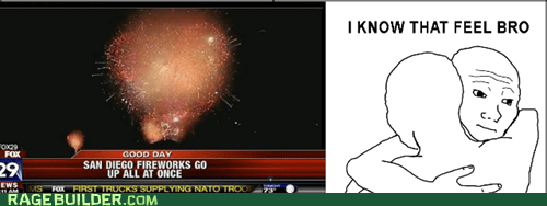 fireworks i know that feel bro Rage Comics that sounds naughty