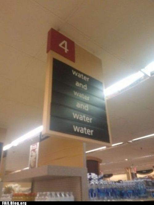 funny signs grocery store water - 6402328576