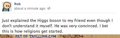 facebook higgs boson religion science - 6402503424