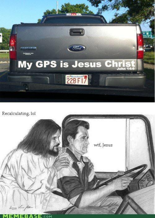 drive,gps,jesus christ,Memes,recalculating