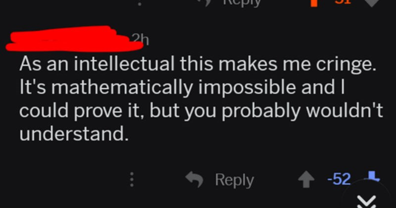 smart cringey person doesn't bother proving his claim