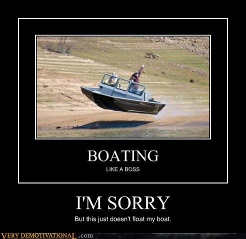boat float hilarious sorry - 6403207424