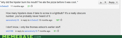 before it was cool hipster jokes hipsterlulz mainstream youtube commenters