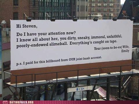 attention billboard busted Caught On Tape cheating slimeball - 6403644160