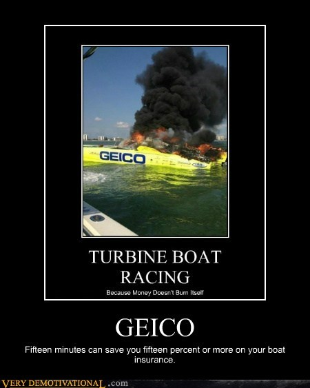 boat fire GEICO hilarious insurance