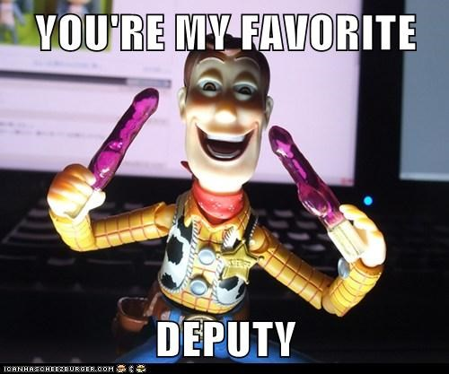 YOU'RE MY FAVORITE  DEPUTY