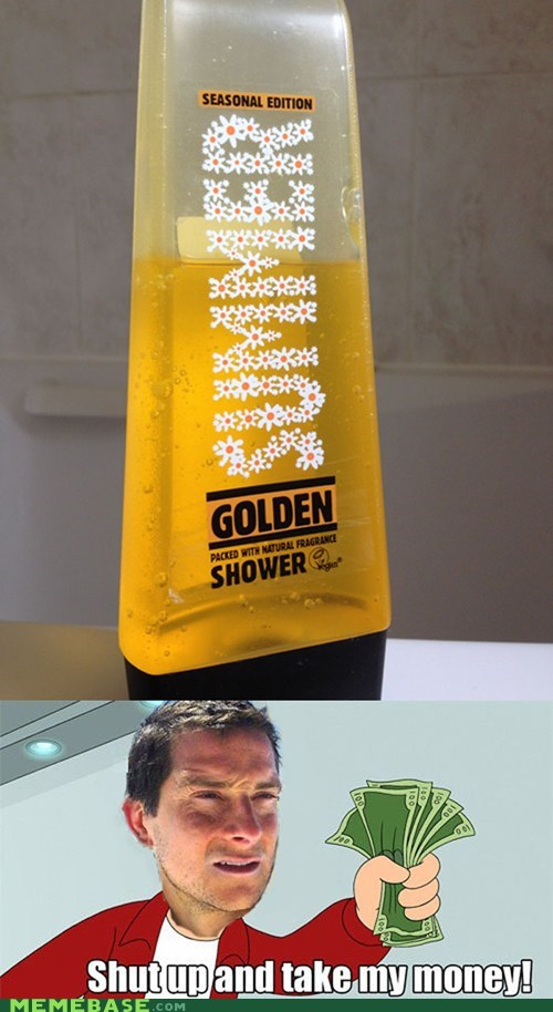 bear grylls,fry,golden shower,hair,take my money