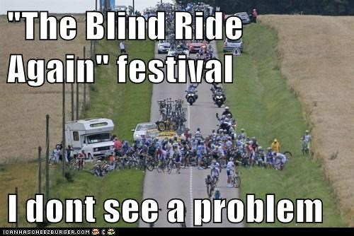 """The Blind Ride Again"" festival I dont see a problem"