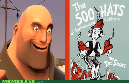 dr seuss hats heavy Memes team fortress valve - 6406528768