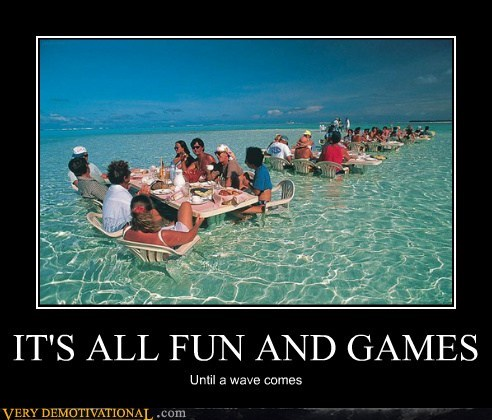 bad idea,fun,games,hilarious,water,wave