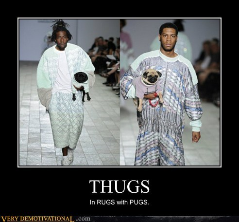 classic hilarious pugs rugs thugs - 6407708672