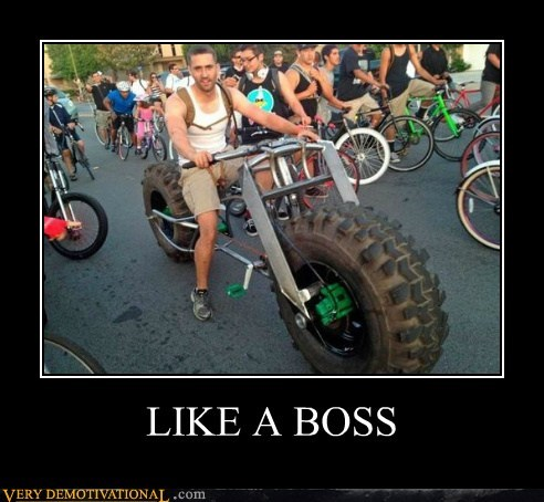 bike huge Like a Boss Pure Awesome tires