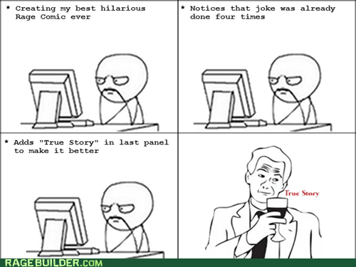 Rage Comics,repurposed,true story
