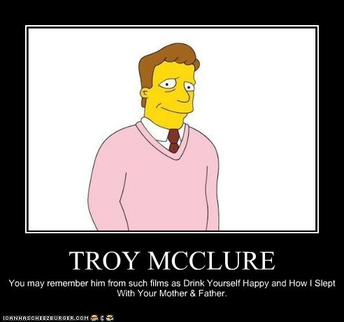 animation demotivational funny Phil Hartman the simpsons Troy McClure TV - 6408007168