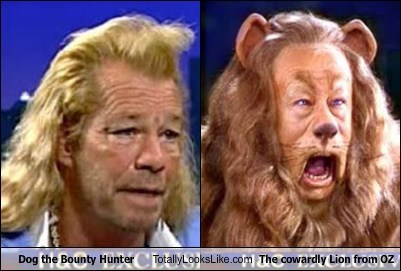 Dog the Bounty Hunter Totally Looks Like The cowardly Lion from OZ