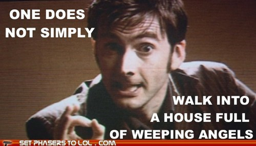 blink,David Tennant,doctor who,house,one does not simply,the doctor,weeping angels