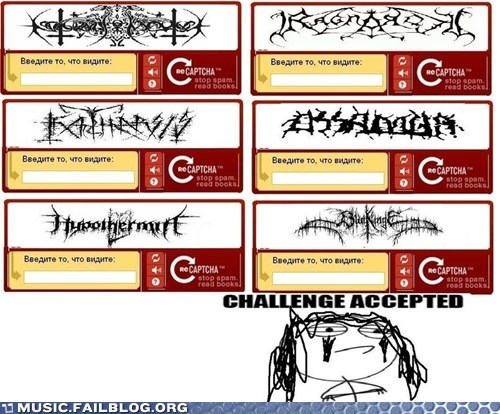 captcha,Challenge Accepted,metal