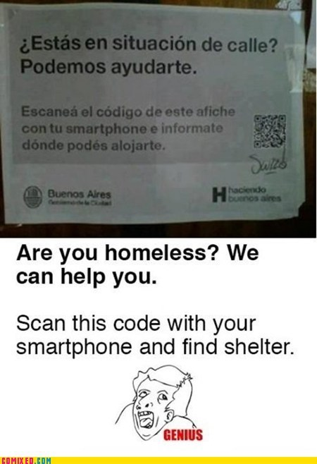 genius,homeless,smart phones,the internets