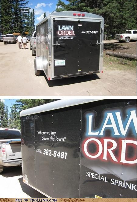 IRL,law and order,lawn,lawn order