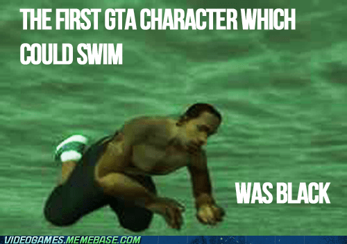 Grand Theft Auto,san andreas,swimming,thats-racist,the internets