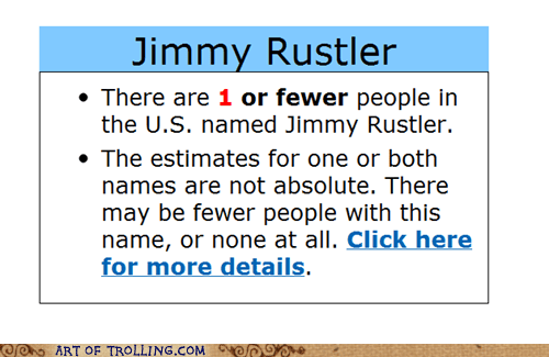 estimate,IRL,jimmy rustler,names