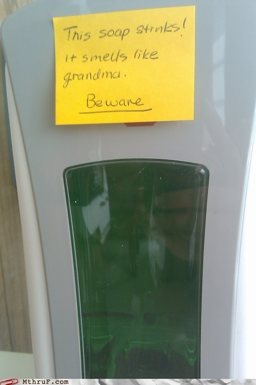 bathroom soap,beware,grandma,post-it notes,soap,soap dispenser