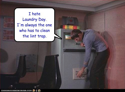 clean,laundry day,Leonard Nimoy,lint,Spock,Star Trek,work