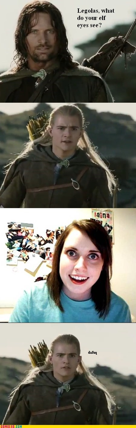 legolas Lord of the Rings the internets what do your elf eyes see