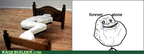 forever alone mattress Rage Comics sleeptimes