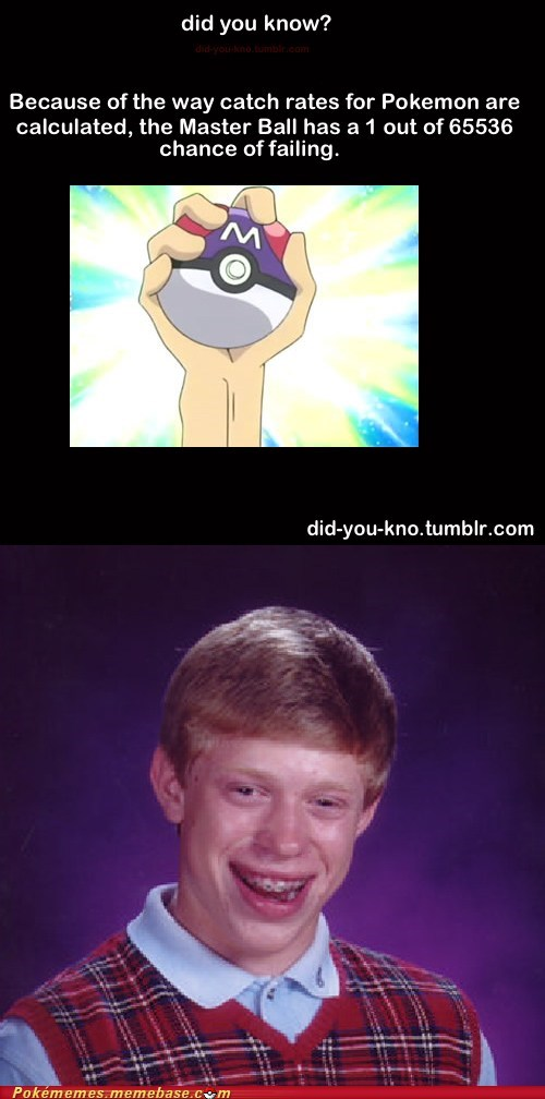 bad luck brian best of week did you know master ball meme Memes Pokémemes - 6413229824