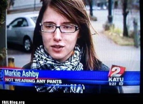 fail nation g rated headline news no pants - 6413679872