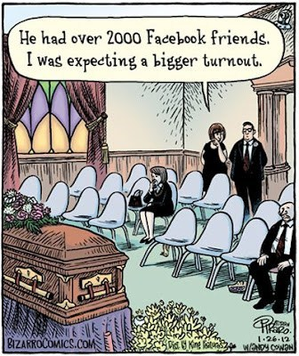 dead,facebook friends,funeral,meaningless