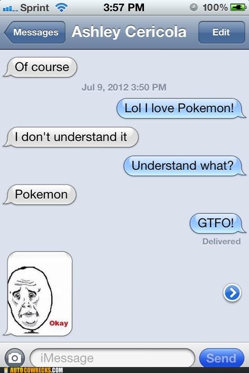gtfo i dont understand iPhones Pokémon - 6414182656