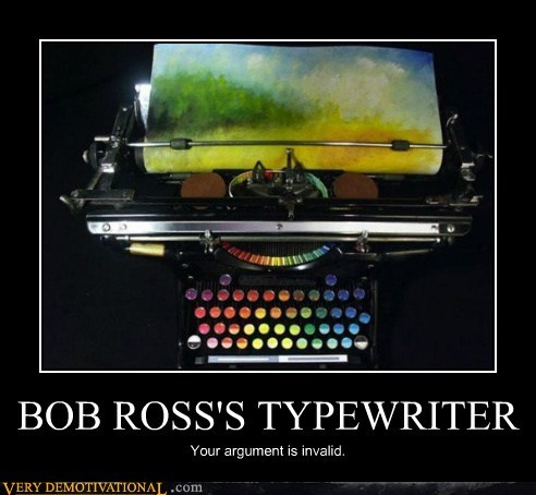 bob ross,painting,Pure Awesome,type writer