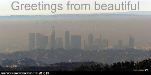 Greetings from beautiful LOS ANGELES